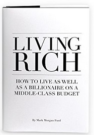 Living Rich by Mark Morgan Ford