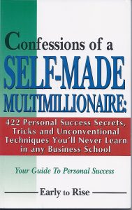Confessions of a Self-Made Millionaire